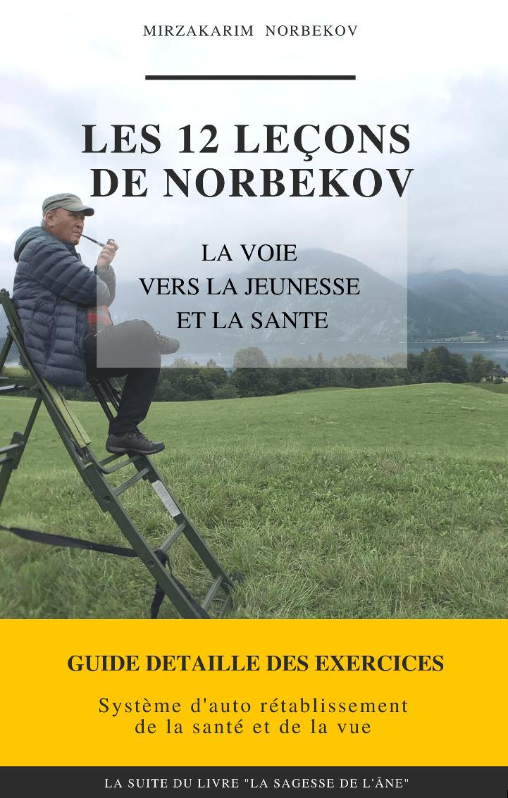 La Méthode de Norbekov pour voir bien